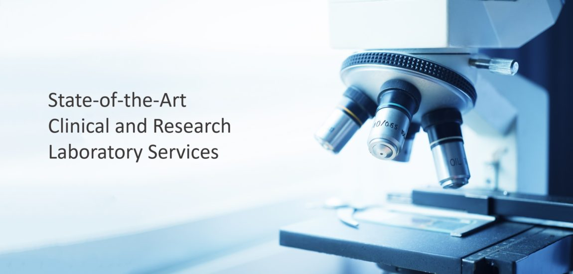 State-of-the-Art Clinical and Research Laboratory Services